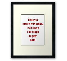 Blood-Eagle Framed Print