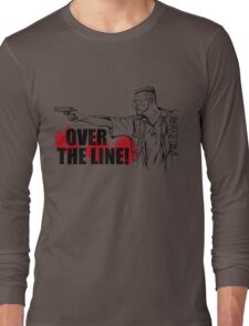 Over the Line! Long Sleeve T-Shirt