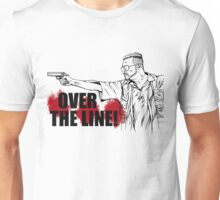 Over the Line! Unisex T-Shirt