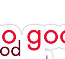 So good v3 Sticker
