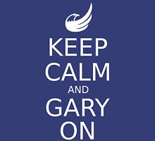 Keep Calm and Gary On Unisex T-Shirt