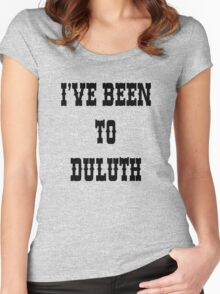 I've been To Duluth Women's Fitted Scoop T-Shirt
