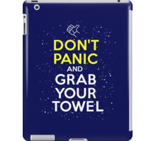 Don't Panic and Grab Your Towel iPad Case/Skin