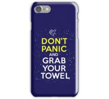 Don't Panic and Grab Your Towel iPhone Case/Skin