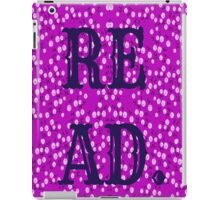 READ. JUST DO IT.  iPad Case/Skin
