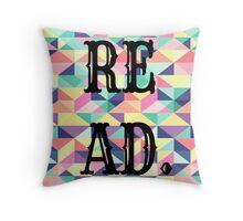 READ. JUST DO IT.  Throw Pillow