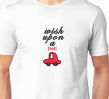 Wish Upon A [red] Car Unisex T-Shirt