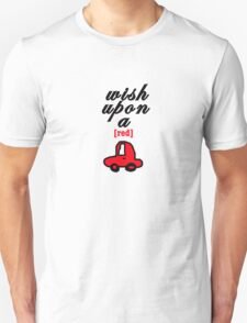Wish Upon A [red] Car T-Shirt