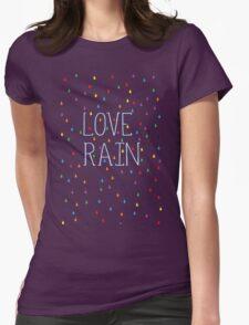 Love rain Womens Fitted T-Shirt