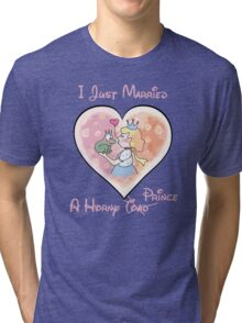 Just Married A Horny Prince Tri-blend T-Shirt