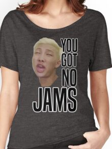 You got no jams - BTS Women's Relaxed Fit T-Shirt