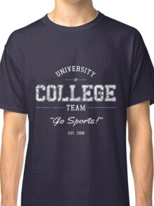 University of College Team Go Sports! Classic T-Shirt