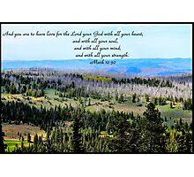 Bible Verse Mark 12:30 Photographic Print