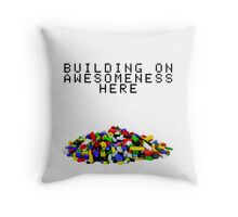 Building on Awesomeness Throw Pillow