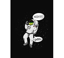 Don't fart in a space suit Photographic Print
