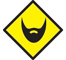 BEWARE beard yellow sign Photographic Print