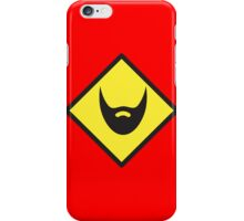 BEWARE beard yellow sign iPhone Case/Skin