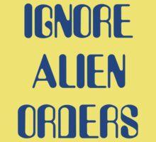 IGNORE ALIEN ORDERS Kids Tee