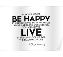 be happy, live - camus Poster