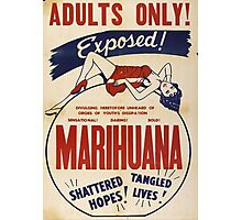 Adults Only: Marihuana Exposed! Photographic Print