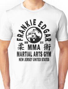 Frankie Edgar Martial Arts Gym Unisex T-Shirt