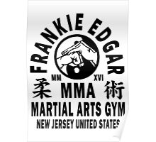 Frankie Edgar Martial Arts Gym Poster