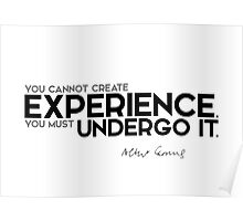 experience: you must undergo it - camus Poster