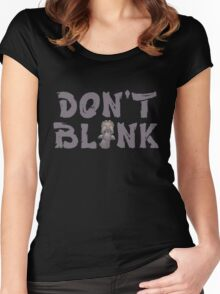 """Doctor Who """"Don't Blink"""" Women's Fitted Scoop T-Shirt"""