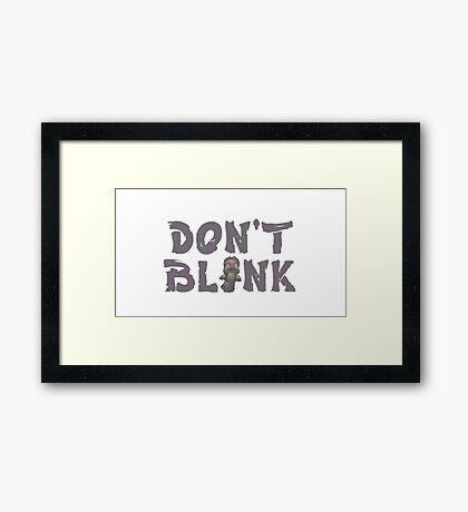 """Doctor Who """"Don't Blink"""" Framed Print"""