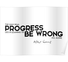 progress: be wrong all alone - camus Poster