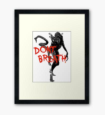 """NEW* ALIEN: ISOLATION MERCHANDISE... """"DONT BREATH"""" Framed Print"""