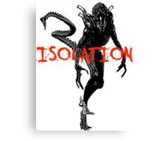 "NEW* ALIEN: ISOLATION MERCHANDISE... ""ISOLATION"" Canvas Print"