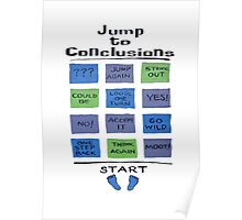 Jump to Conclusions Poster