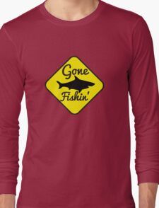 Gone Fishing yellow sign with a shark Long Sleeve T-Shirt