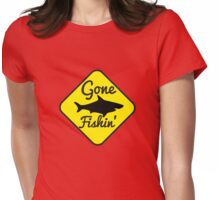Gone Fishing yellow sign with a shark Womens Fitted T-Shirt