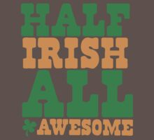 Half Irish - All AWESOME One Piece - Short Sleeve