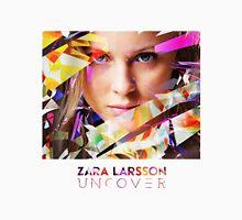 Zara Larsson - Uncover Unisex T-Shirt