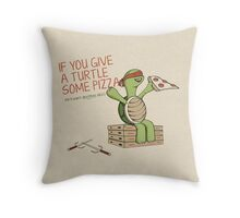 If You Give A Turtle Some Pizza Throw Pillow