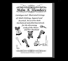 Mdm A Slumbers Catalogue of 1888 by Radwulf