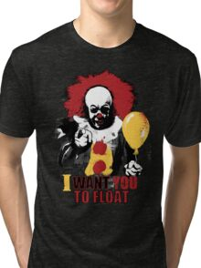 I Want You to Float Tri-blend T-Shirt