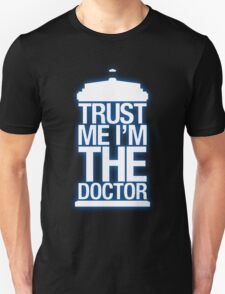 Trust Me , I'm The Doctor - Doctor Who T-Shirt