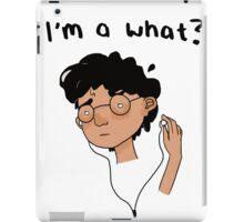 I'm a what? iPad Case/Skin