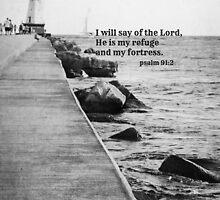 Psalm 91 Rock Fortress by Kimberose