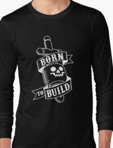Master Builders only Long Sleeve T-Shirt