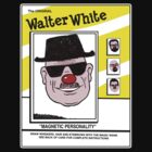 The Original Walter White by AngryMongo