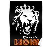 God Save The Lions Poster