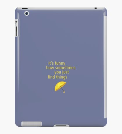 It's funny how sometimes you just find things - HIMYM iPad Case/Skin