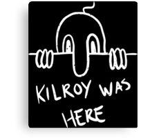 Kilroy Canvas Print