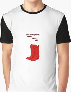 Red Cowboy Boots - HIMYM Graphic T-Shirt