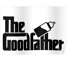The Goodfather version 1 Poster